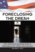 Foreclosing the Dream