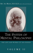 The System of Mental Philosophy.