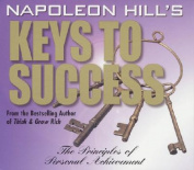 Napoleon Hill's Keys to Success [Audio]
