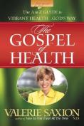 Gospel of Health