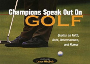 Champions Speak Out on Golf