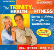 The Trinity of Health and Fitness