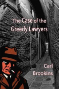 The Case of the Greedy Lawyers