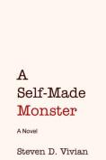 A Self Made Monster