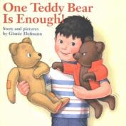 One Teddy Bear is Enough!
