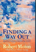 Finding a Way Out