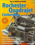 How to Build and Modify Rochester Quadrajet Carburetors