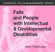 Reducing Fall Risks in Persons with Intellectual and Developmental Disabilities