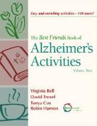Best Friends Book of Alzheimer's Activities