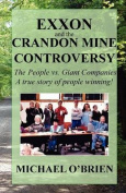 Exxon and the Crandon Mine Controversy