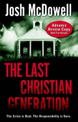 The Last Christian Generation