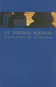 St. Thomas Aquinas Commentary on Colossians