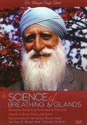 Science of Breathing & Glands