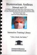 Bioterrorism Anthrax