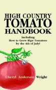 High Country Tomato Handbook