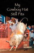 My Cowboy Hat Still Fits