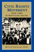 Civil Rights Movement 1954-1968