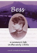 Bess - A Woman's Life in the Early 1900s