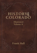 History of the State of Colorado - Vol. II