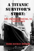 A Titanic Survivor's Story