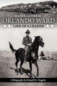 Major General Orlando Ward