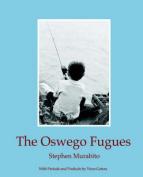 The Oswego Fugues