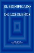 El Significado de Los Suenos [Spanish]
