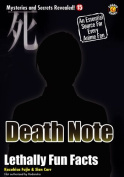Death Note: Lethally Fun Facts
