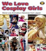 We Love Cosplay Girls