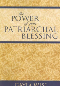 The Power of Your Patriarchal Blessing