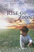 The Rise of Zion