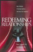 Redeeming Relationships