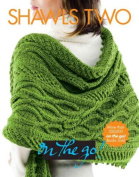 Shawls Two on the Go!