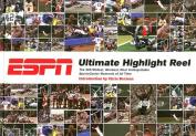 ESPN Ultimate Highlight Reel