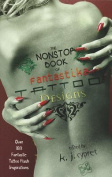 The Nonstop Book of Fantastika Tattoo Designs