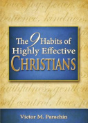 Nine Habits of Highly Effective Christians