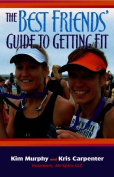 The Best Friends' Guide to Getting Fit