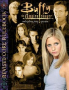 Buffy Roleplaying Game Revised Core Rulebook