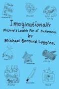 Imaginationally