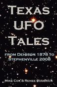 Texas UFO Tales