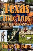 Texas Little Trips