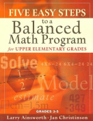 Five Easy Steps to a Balanced Math Program for Upper Elementary Grades
