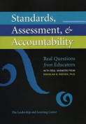 Standards, Assessment, & Accountability