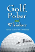 Golf, Poker, and Whiskey