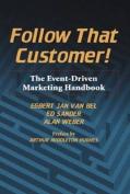 Follow That Customer!