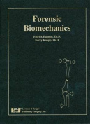 Forensic Biomechanics [With CDROM]
