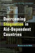 Overcoming Stagnation in Aid-dependent Countries