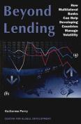 Beyond Lending