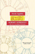 Horary Astrology, The Art of Astrological Divination