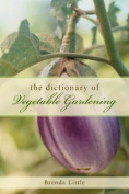 The Encyclopedia of Vegetable Gardening
